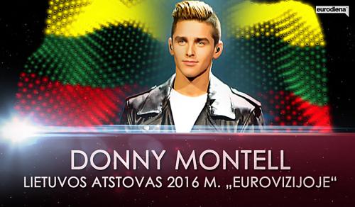 "Lietuvos atstovas ""Eurovizijoje 2016"" - Donny Montell"